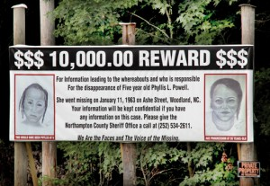 This is one of two billboards recently erected along US 258 in Northampton County. Both bear the message, and reward information, of a case involving a young Woodland girl who disappeared in 1963. Staff Photo by Cal Bryant